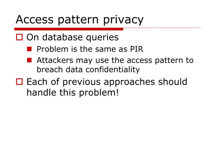 Access pattern privacy