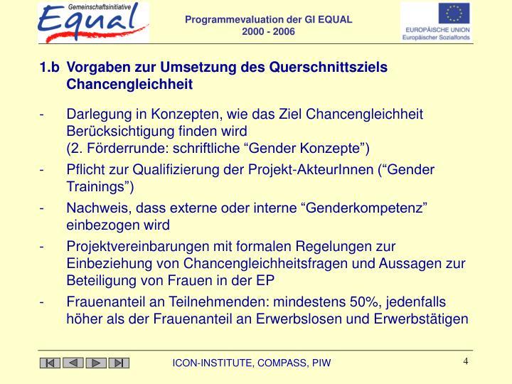 1.b Vorgaben zur Umsetzung des Querschnittsziels Chancengleichheit