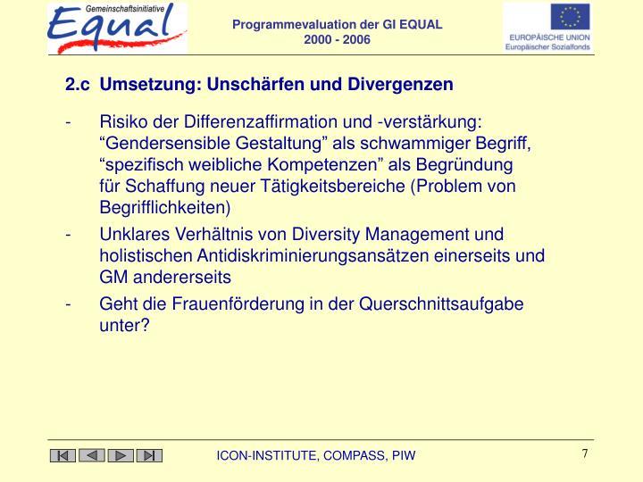 2.c Umsetzung: Unschärfen und Divergenzen