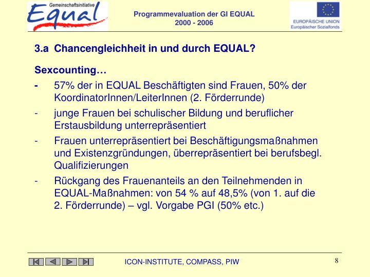 3.a Chancengleichheit in und durch EQUAL?