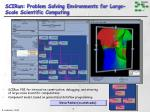 scirun problem solving environments for large scale scientific computing