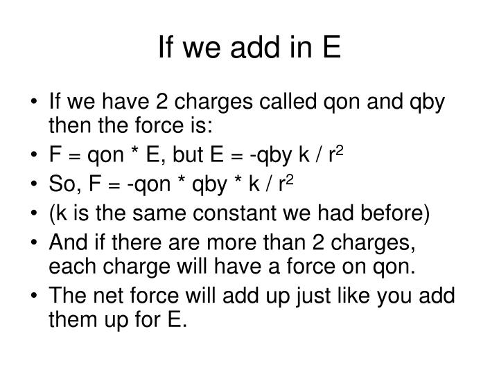 If we add in E