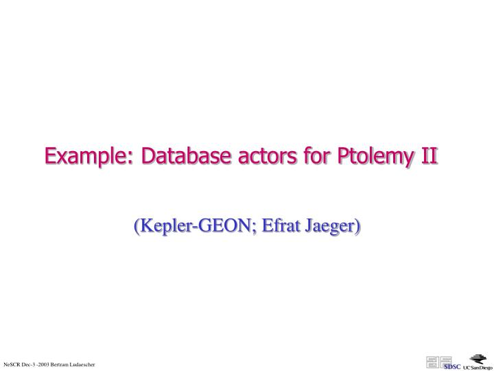 Example: Database actors for Ptolemy II