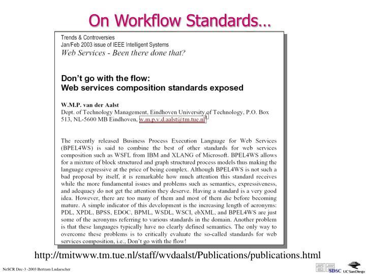 On Workflow Standards…
