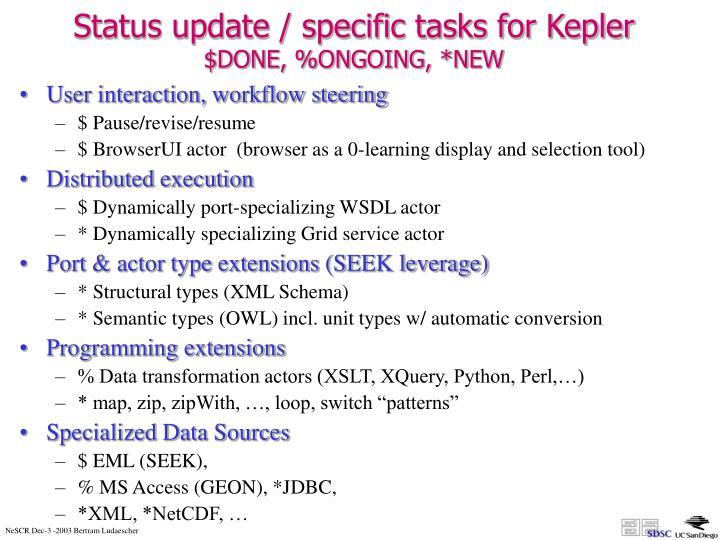 Status update / specific tasks for Kepler