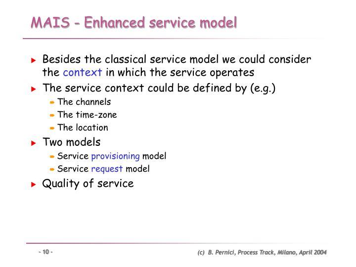 MAIS - Enhanced service model