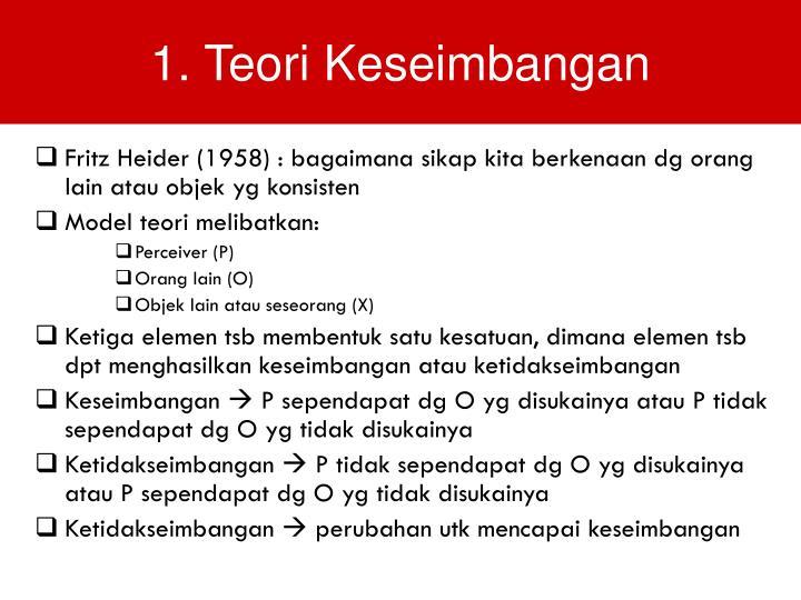 1. Teori Keseimbangan