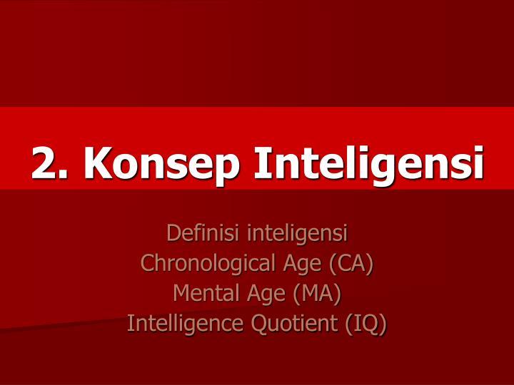2. Konsep Inteligensi