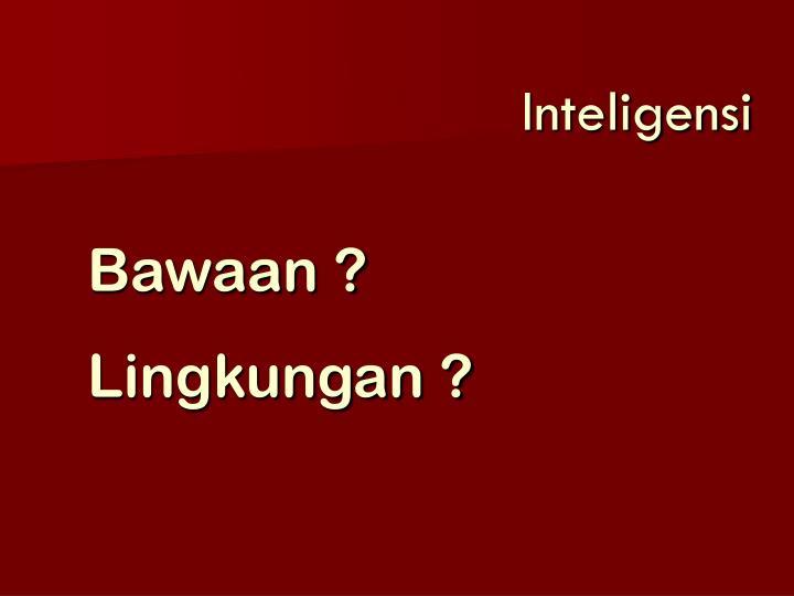 Inteligensi