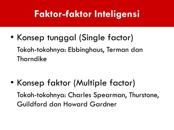 Faktor-faktor Inteligensi