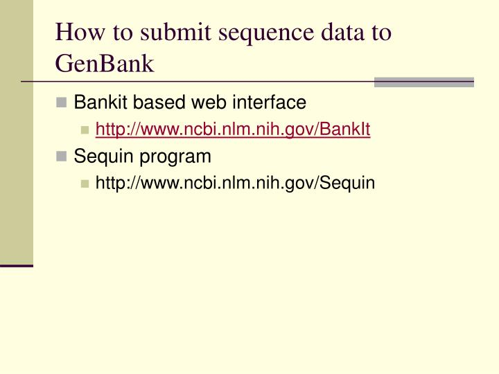 How to submit sequence data to GenBank