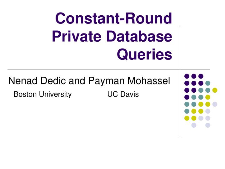 Constant-Round Private Database Queries