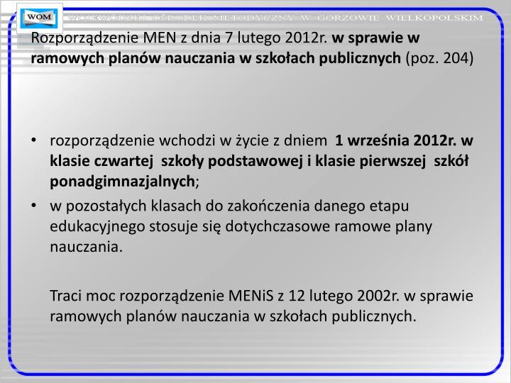 Rozporządzenie MEN z dnia 7 lutego 2012r.