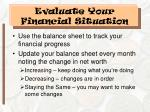 evaluate your financial situation
