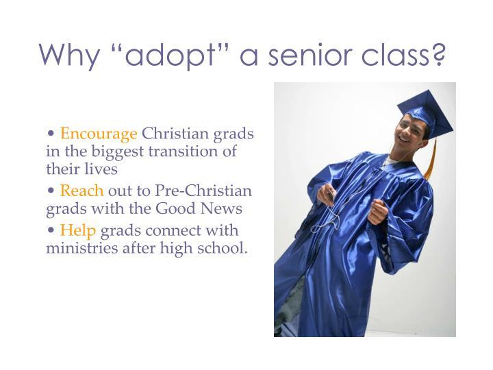 """Why """"adopt"""" a senior class?"""