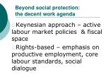 beyond social protection the decent work agenda