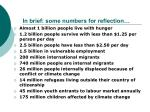 in brief some numbers for reflection