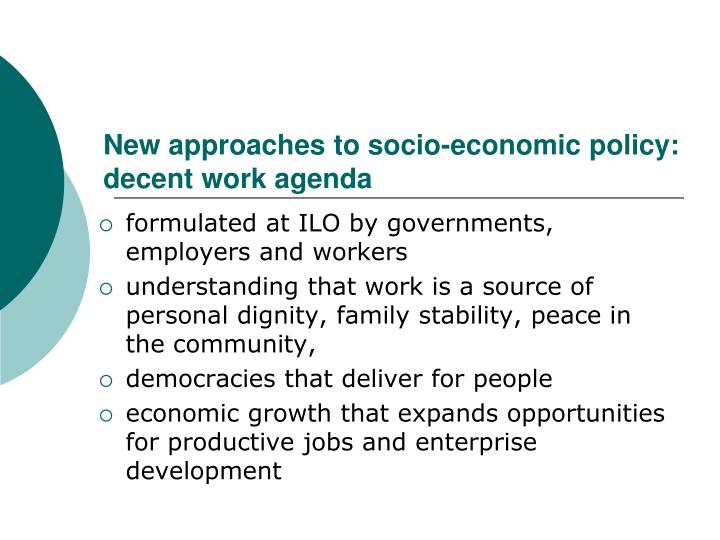 New approaches to socio-economic policy: decent work agenda