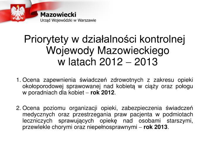Priorytety w działalności kontrolnej Wojewody Mazowieckiego