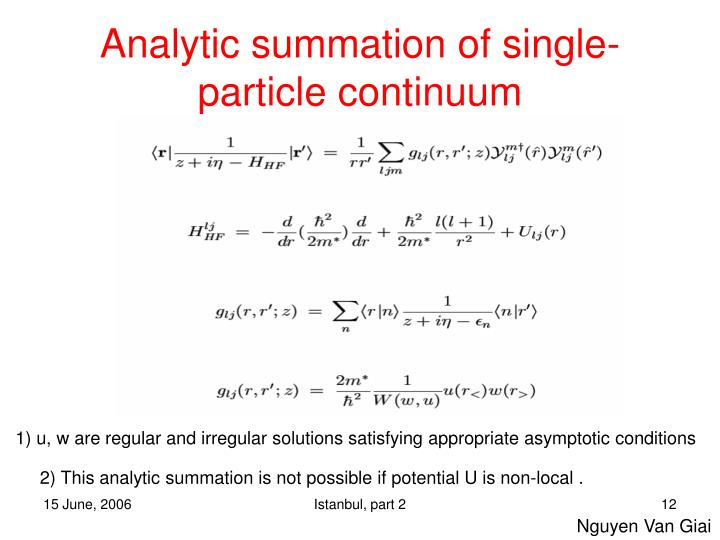 Analytic summation of single-particle continuum
