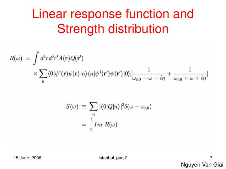 Linear response function and Strength distribution
