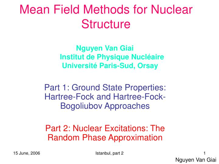 Mean field methods for nuclear structure