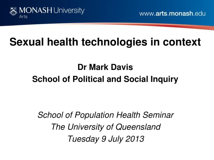 Sexual health technologies in context