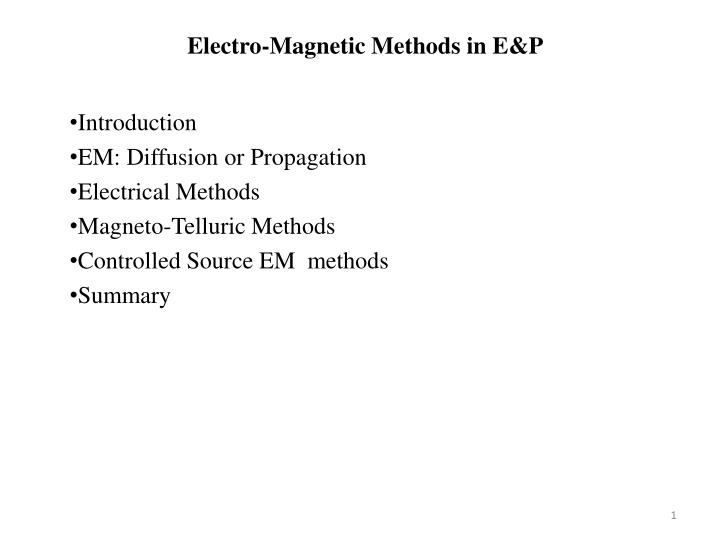 Electro magnetic methods in e p