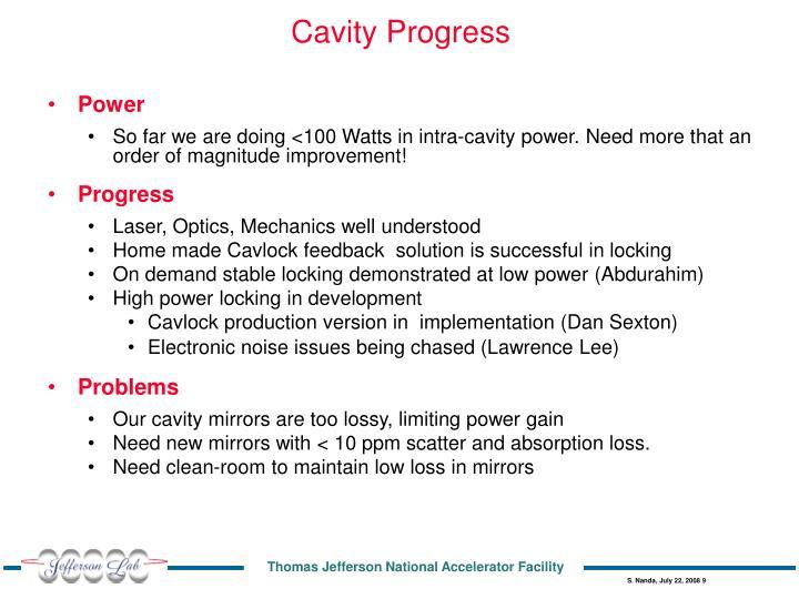 Cavity Progress