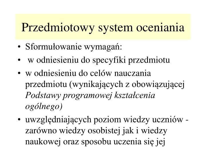 Przedmiotowy system oceniania