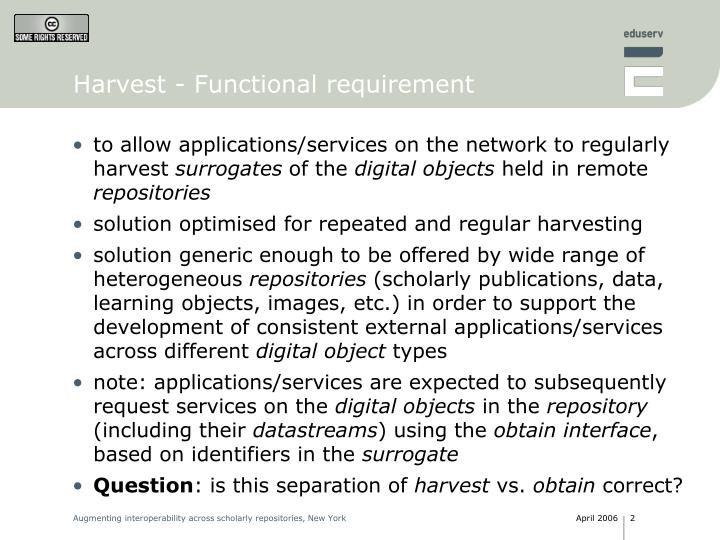 Harvest functional requirement