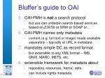 bluffer s guide to oai1