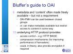 bluffer s guide to oai2