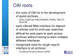 oai roots