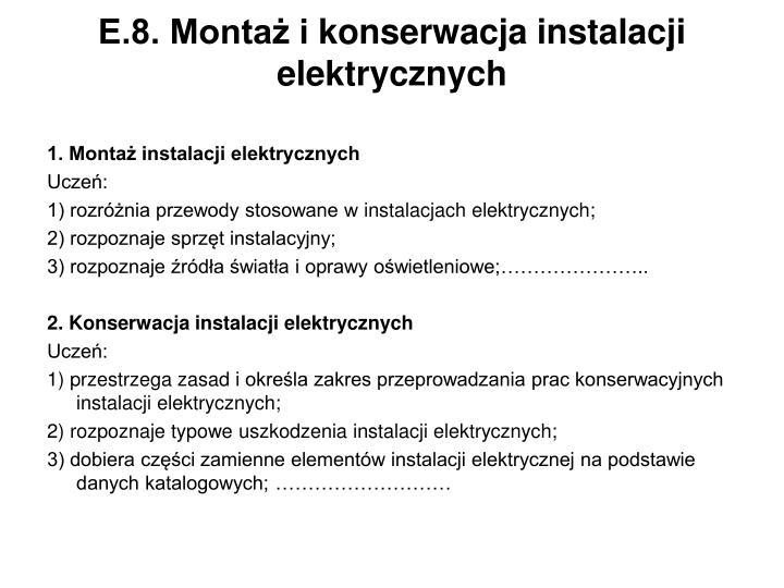 E.8. Montaż ikonserwacja instalacji elektrycznych