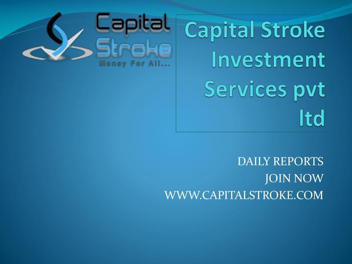 capital stroke i nvestment services pvt ltd