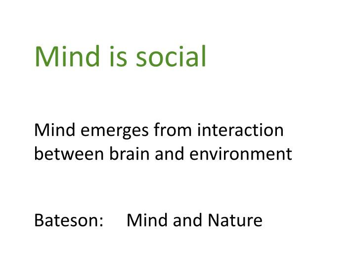 Mind is social