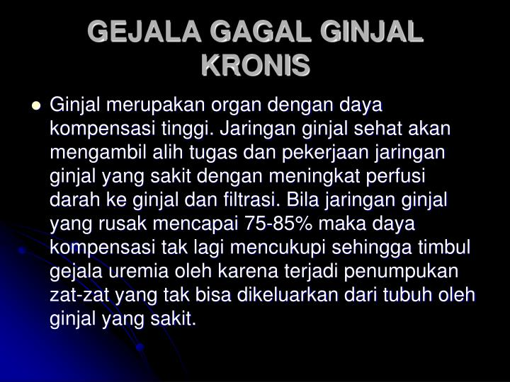 GEJALA GAGAL GINJAL KRONIS