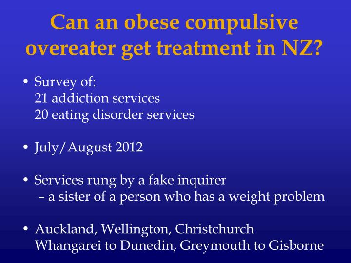 Can an obese compulsive overeater get treatment in NZ?