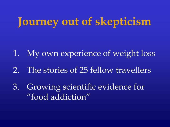 Journey out of skepticism