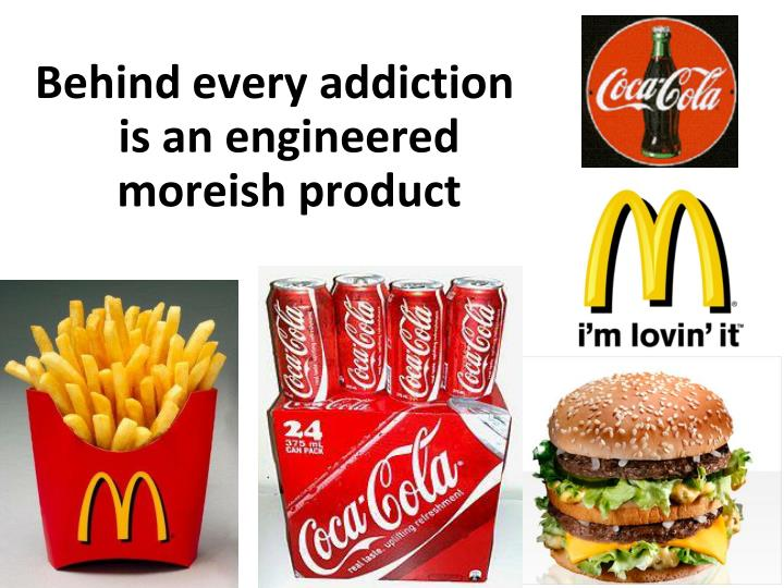 Behind every addiction is an engineered moreish product