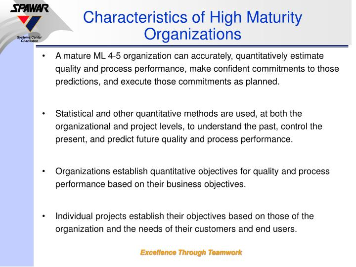 Characteristics of High Maturity Organizations