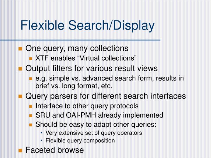 Flexible Search/Display