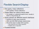 flexible search display