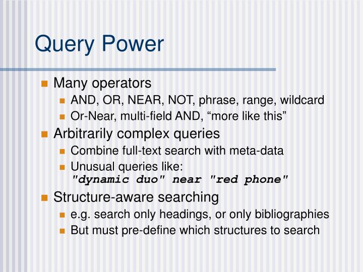 Query Power