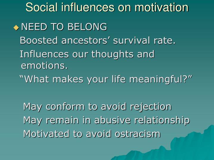Social influences on motivation