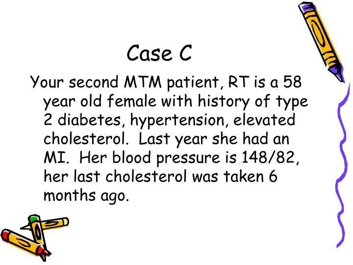 Case C