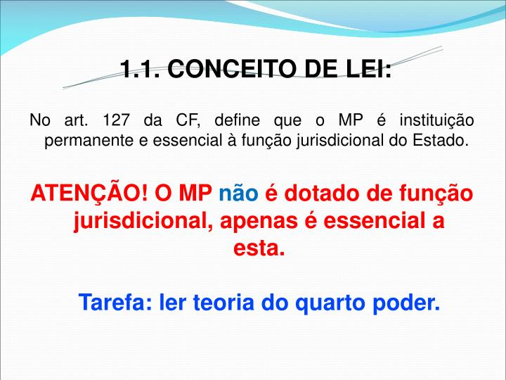 1.1. CONCEITO DE LEI: