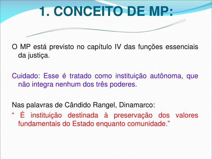1. CONCEITO DE MP:
