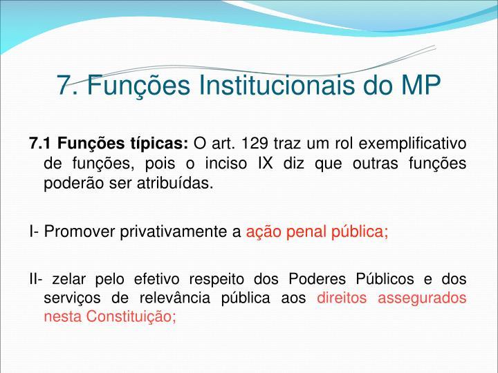 7. Funções Institucionais do MP